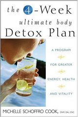 The 4-Week Ultimate Body Detox Plan